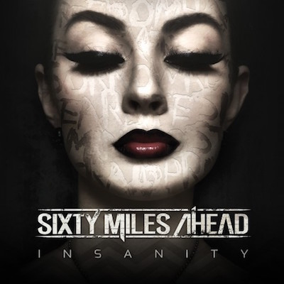 Sixty miles ahead insanity album cover 1600x1600 480x480