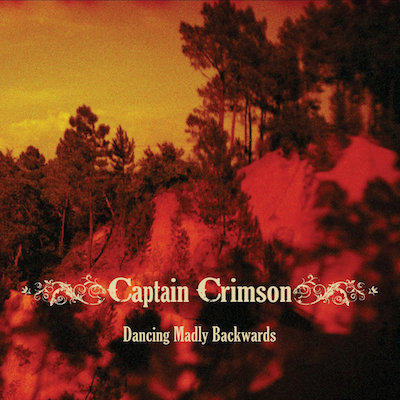 Captain crimson dancing madly backwar
