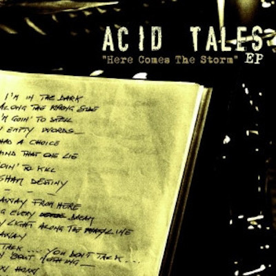 Acid tales here comes the storm