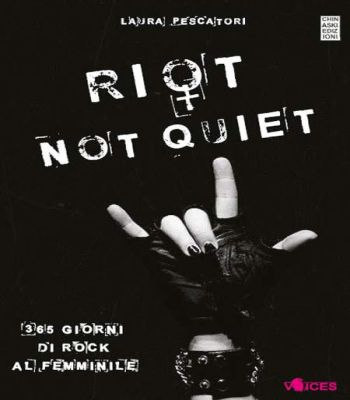 Riot not quiet laura pescatori libro