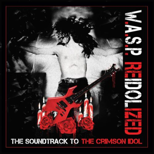 Wasp reidolized the soundtrack to the crimson idol 2018 700x700